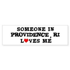 Someone in Providence Bumper Bumper Sticker