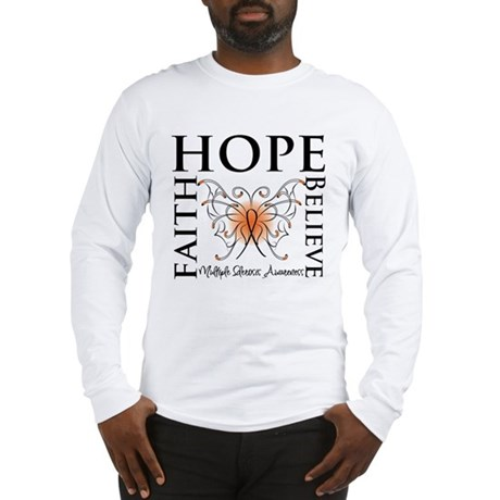 Hope Faith Multiple Sclerosis Long Sleeve T-Shirt