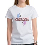 Pancakes Women's T-Shirt