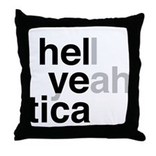 helvetica hell yeah Throw Pillow
