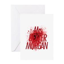 Mrs. Dexter Morgan Greeting Card