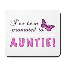 Promoted To Auntie Mousepad