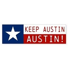 Keep Texas Texas! Bumper Sticker