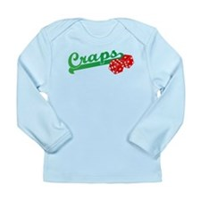 I Love Craps Long Sleeve Infant T-Shirt