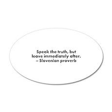Speak the Truth 22x14 Oval Wall Peel