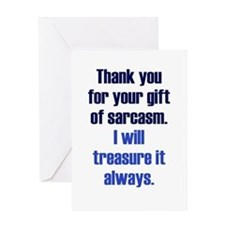 Gift of Sarcasm Greeting Card