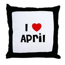 I * April Throw Pillow