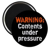 "Contents Under Pressure 2.25"" Magnet (10 pack)"