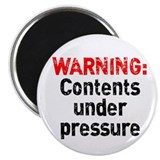 "Contents Under Pressure 2.25"" Magnet (100 pack)"
