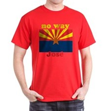 No Way Jose Arizona Flag Black T-Shirt