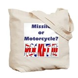 Missle or Motorcycle? Tote Bag