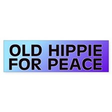 old hippie... Bumper Bumper Sticker