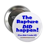 "The Rapture 2.25"" Button"