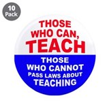 Those Who Can, Teach 3.5&quot; Button (10 pack)
