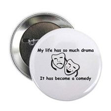 "Drama/Comedy Design Items 2.25"" Button"