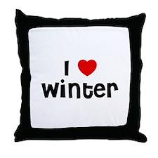 I * Winter Throw Pillow
