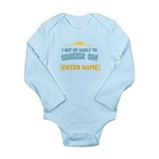 Got up early to cheer... Long Sleeve Infant Bodysu