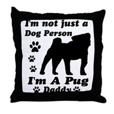 Pug daddy Throw Pillow