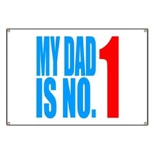 my dad is no.1 Banner