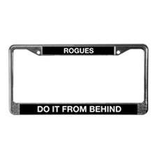 Rogues Do it From Behind License Plate Frame