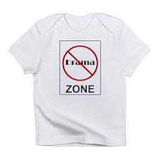 No Drama Zone Infant T-Shirt