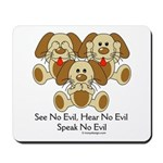 No Evil Puppies Mousepad