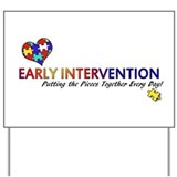 Early Intervention (Autism) Yard Sign