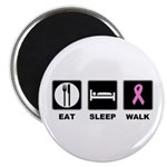 Eat Sleep Walk Magnet