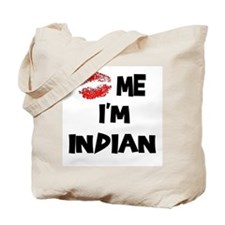 Kiss Me I'm Indian Tote Bag