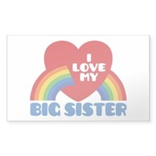I Love My Big Sister Decal