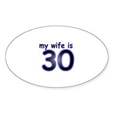 My Wife Is 30 Stickers
