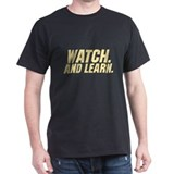 Watch & Learn T-Shirt