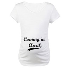 Coming in April Shirt