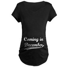 Coming in December T-Shirt