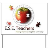 ESE Teachers (Autism) Yard Sign