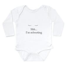 Shh... I'm rebooting Long Sleeve Infant Bodysuit