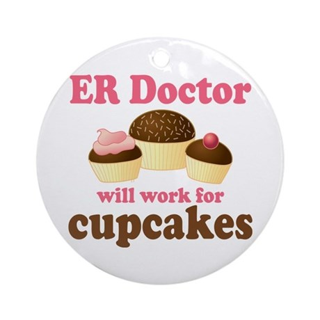 Funny ER doctor Ornament (Round)
