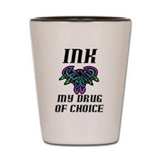 Drug of choice (w/colors) Shot Glass