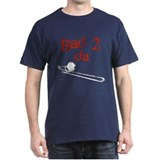 Bad 2 da (Trom)bone Black T-Shirt