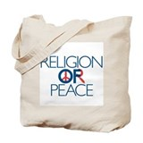 Religion Or Peace II Tote Bag