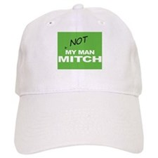 Not My Man Mitch (Daniels) Baseball Cap