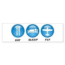 Eat Sleep Fly II Bumper Sticker
