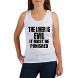 The Liver is Evil Women's Tank Top