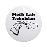 Meth Lab Technician -  Ornament (Round)