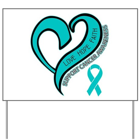 Ovarian Cancer Love Faith Yard Sign
