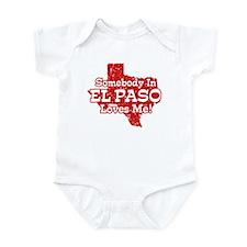 Somebody In El Paso Loves Me Infant Bodysuit