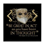 Shakespeare Great In Thought Quote Tile Coaster