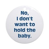 Anti Baby Ornament (Round)