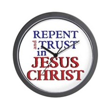 Repent and Trust in Jesus Christ Wall Clock