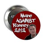 Maine Against Romney 2012 button